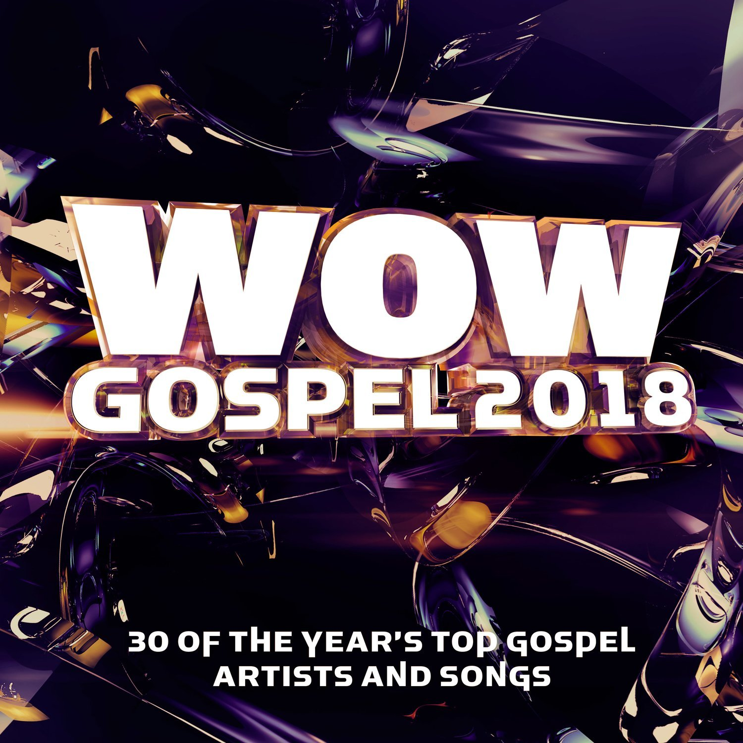 Quot Wow Gospel 2018 Quot 30 Of The Year S Top Gospel Artists